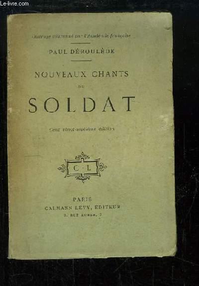 Nouveaux chants du Soldat.