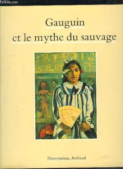 Gauguin et le mythe du sauvage.