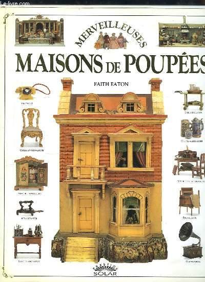 Merveilleuses Maisons de Poupées.