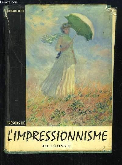 Trésors de l'Impressionnisme au Louvre.