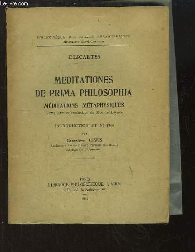 Meditationes de prima philosophia. Méditations Métaphysiques.
