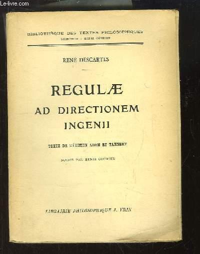 Regulae ad Directionem Ingenii. Texte de l'édition Adam et Tannery.