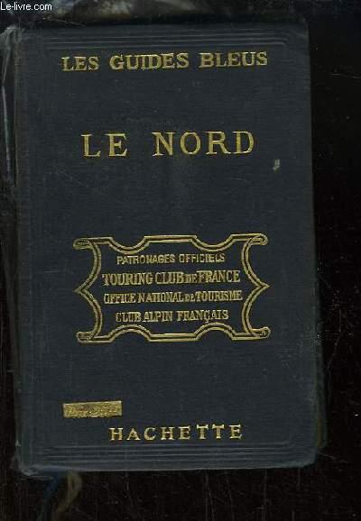 Les Guides Bleus. Le Nord. Picardie - Artois - Flandre