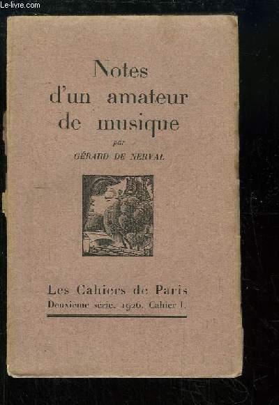 Notes d'un Amateur de Musique.