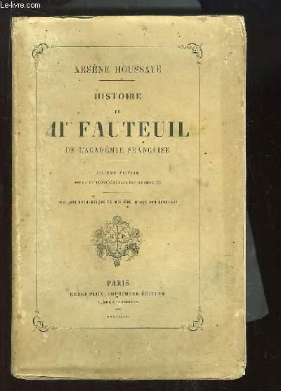 Histoire du 41e Fauteuil de l'Académie Française.