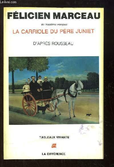 La carriole du Père Juniet, d'après Rousseau