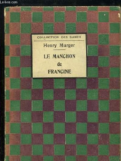 Le Manchon de Francine.