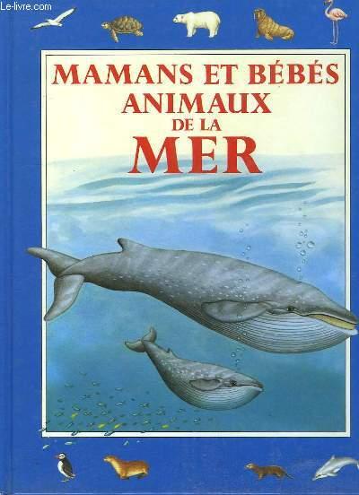Mamans et bébés animaux de la mer.