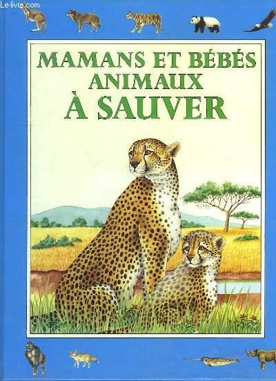 Mamans et bébés animaux à Sauver