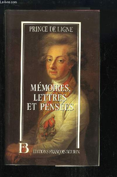 Mémoires, Lettres et Pensées.