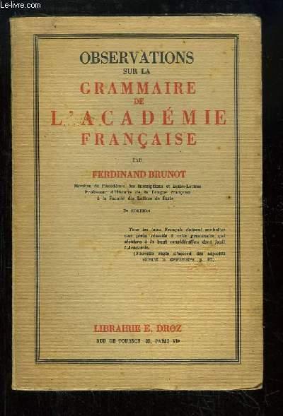 Observations sur la Grammaire de l'Academie Française.