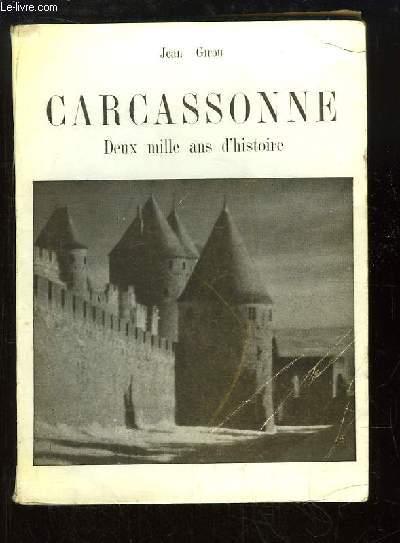 Carcassonne. Deux mille ans d'histoire.