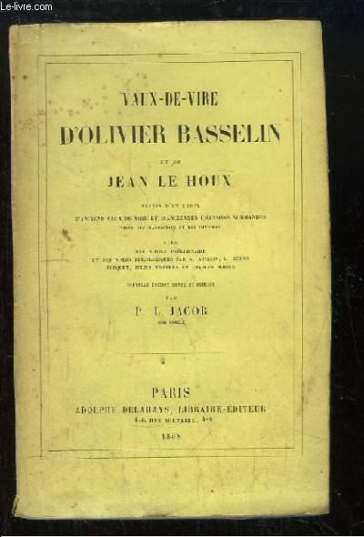 Vaux-de-vire d'Olivier Basselin et de Jean Le Houx.
