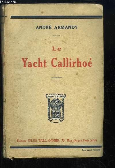Le Yacht Callirhoé