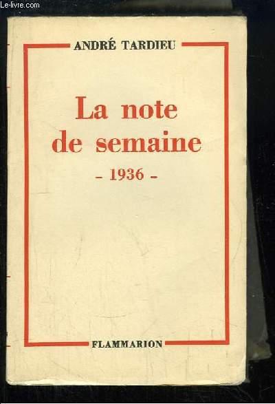 La note de semaine, 1936