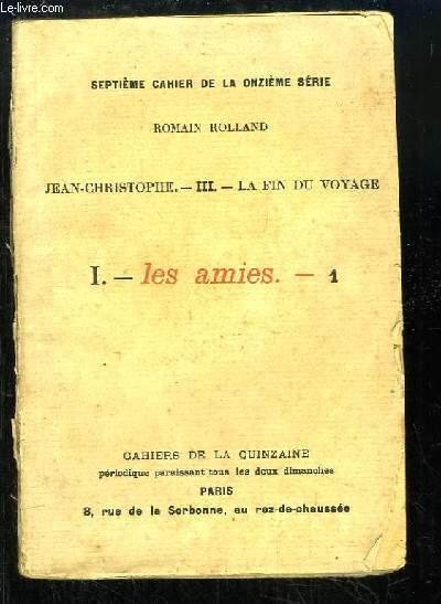 Jean-Christophe, N°3 : La fin du voyage, 1ère partie : Les Amies. Cahier de la Quinzaine, 7ème cahier de la 11e série.