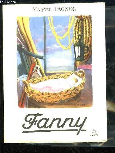 Fanny. Pièce en 3 actes et 4 tableaux.