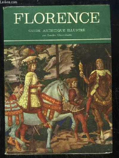 Florence. Guide artistique illustré