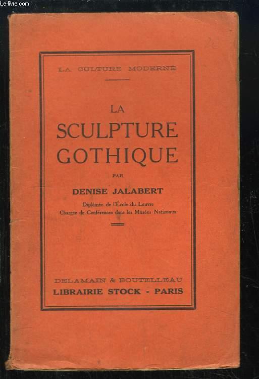 La sculpture gothique.