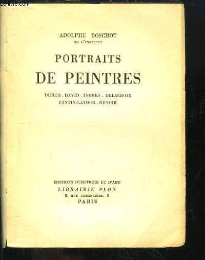 Portraits de Peintres. Dürer, David, Ingres, Delacroix, Fantin-Latour, Renoir.