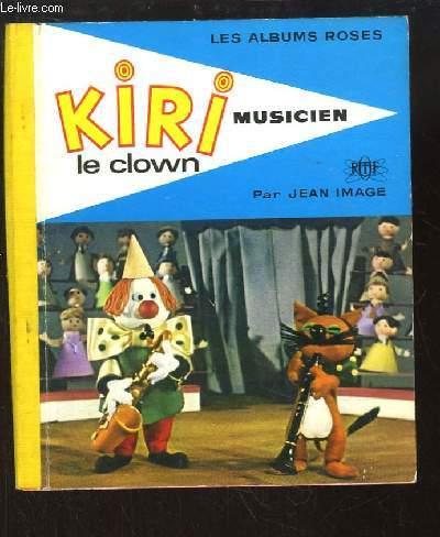 Kiri le clown, musicien.