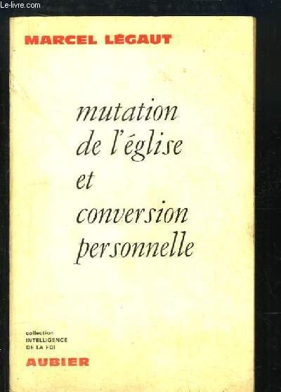 Mutation de l'église et conversion personnelle