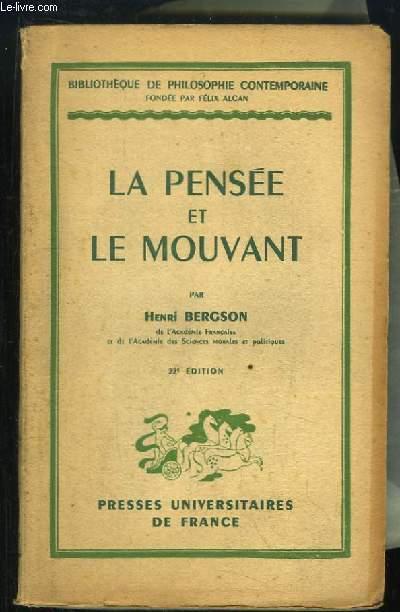 La Pensée et le Mouvant. Essais et conférences.