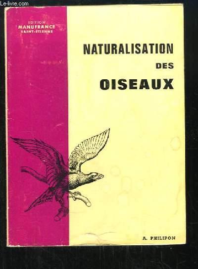 Naturalisation des Oiseaux.