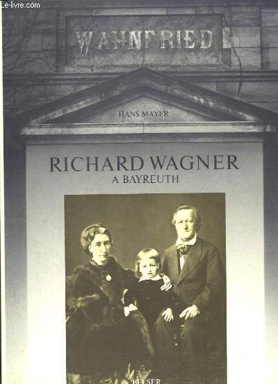 Richard Wagner à Bayreuth, 1876 - 1976