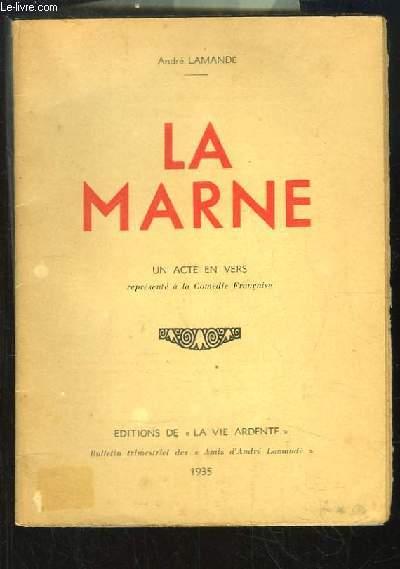 La Marne. Un acte en vers.