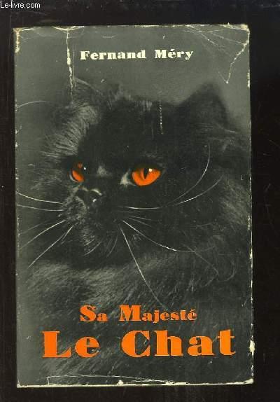Sa Majesté le Chat.