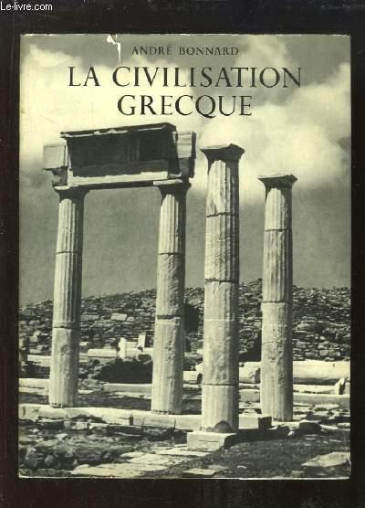 Civilisation Grecque. De l'Iliade au Parthénon.