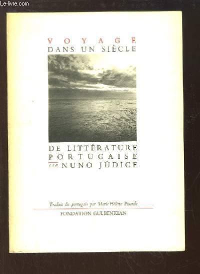 Voyage dans un siècle de Littérature Portugaise.