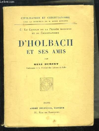 D'Holbach et ses amis.
