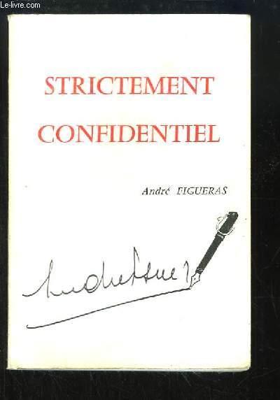 Strictement Confidentiel.