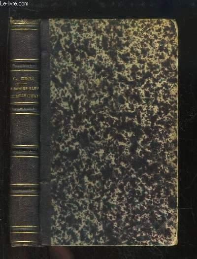 Le Cahier Bleu de Mlle Cibot.