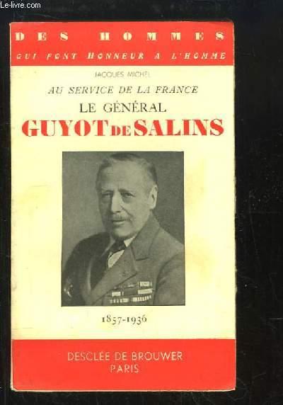 Le Général Guyot de Salins. Au service de la France