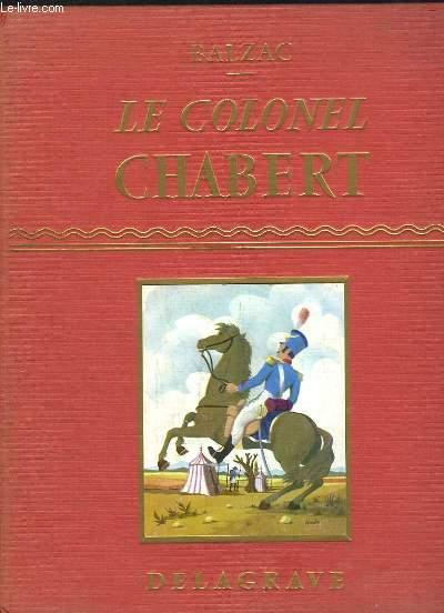 Le Colonel Chabert. Suivi de
