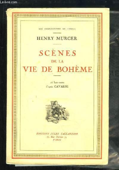 Scènes de la Vie de Bohème.
