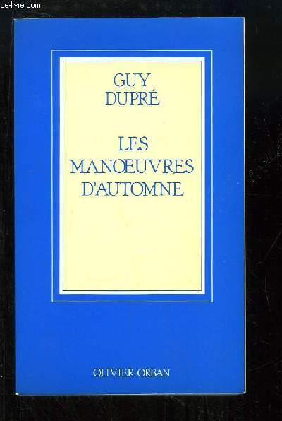 Les Manoeuvres d'Automne.