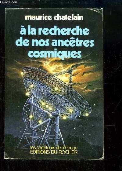 A la recherche de nos ancêtres cosmiques.