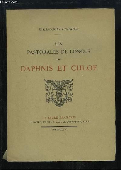 Les Pastorales de Longus ou Daphnis et Chloé.