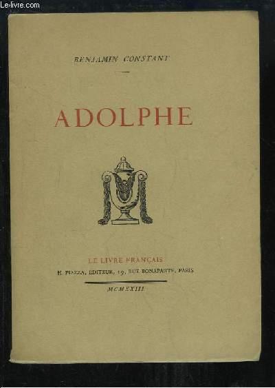 Adolphe. Anecdote trouvée dans les papiers d'un inconnu.