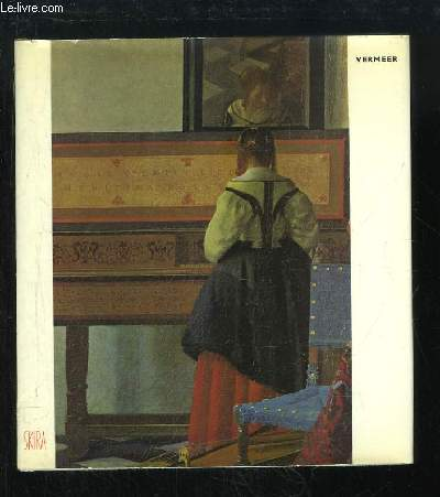 Vermeer. Etude et critique.
