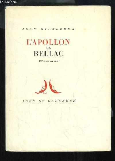 L'Apollon de Bellac. Pièce en 1 acte.