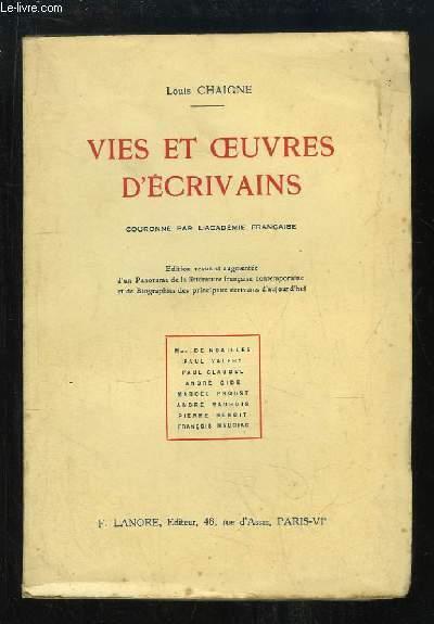 Vies et Oeuvres d'Ecrivains. Mlle de Noailles, Paul Valéry, Paul Claudel, André Gide, Marcel Proust, André  Maurois, Pierre Benoit, François Mauriac.