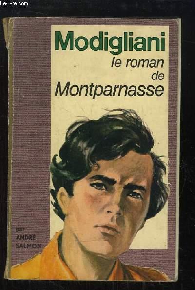 Modigliani, le roman de Montparnasse