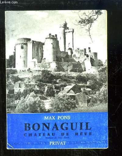 Bonaguil, Château de rêve.