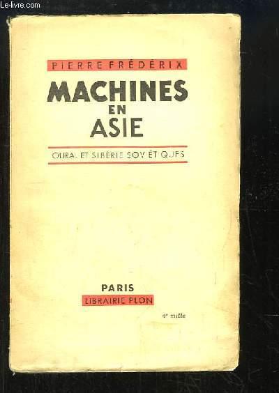 Machines en Asie. Oural et Sibérie soviétiques.