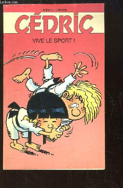 Cédric. Vive le sport !